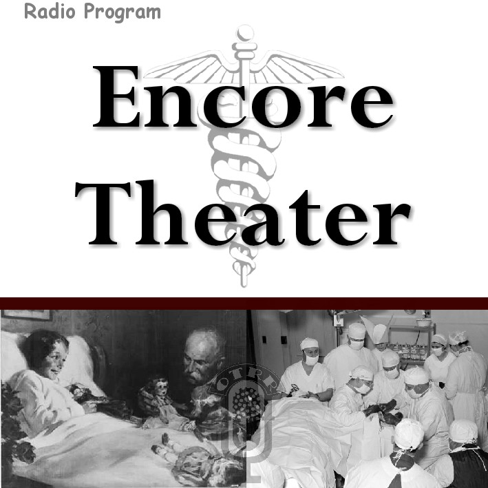 Encore Theater : Old Time Radio Researchers Group : Free