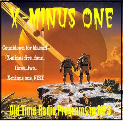 X Minus One Old Time Radio Researchers Group Free