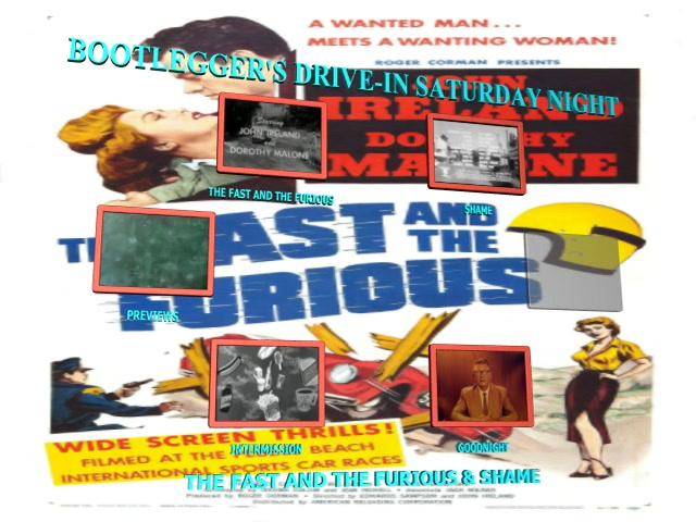 BOOTLEGGER'S DRIVE-IN SATURDAY NIGHT: THE FAST AND THE