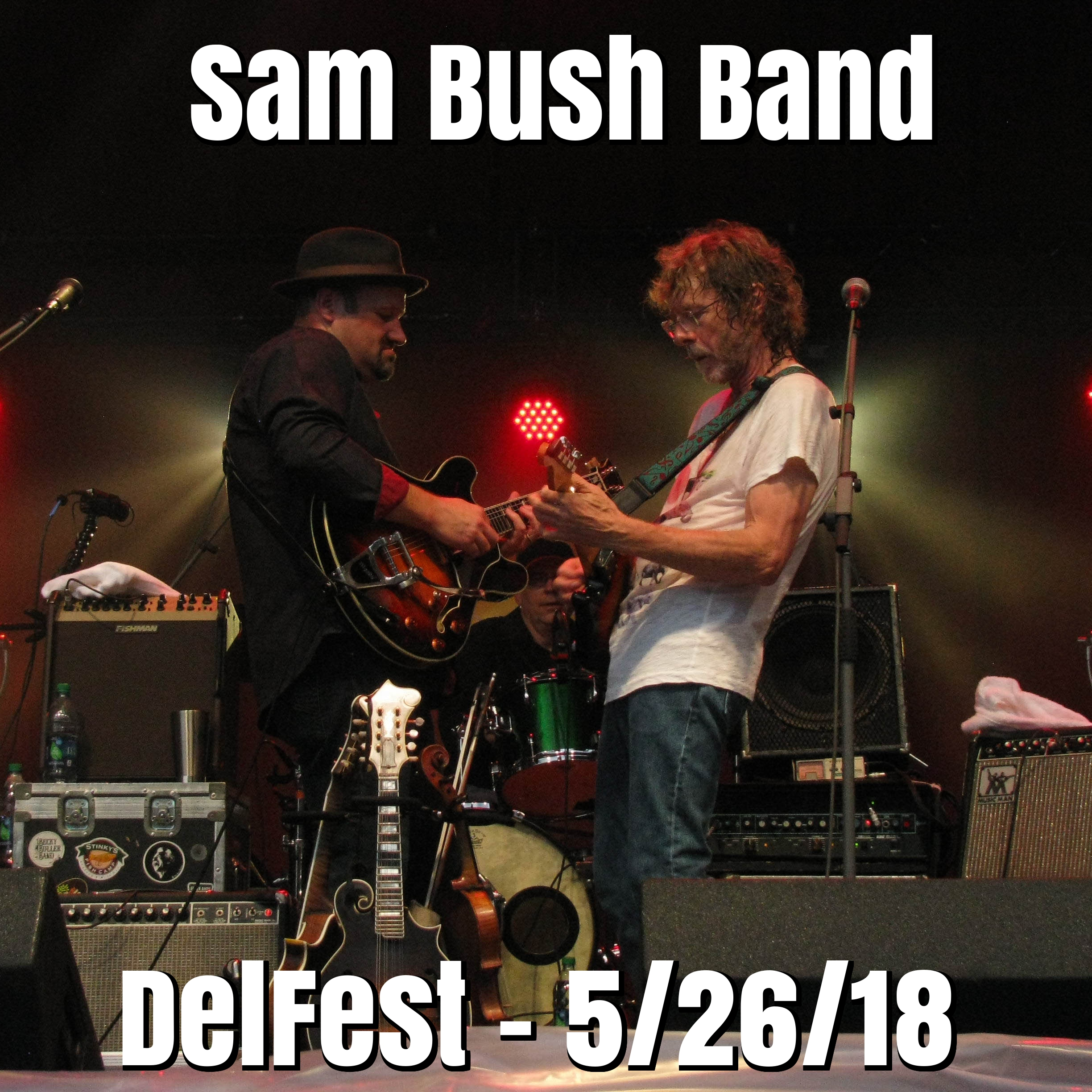Sam Bush Live at DelFest on 2018-05-26 : Free Download, Borrow, and