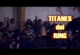 Still frame from: Titanes del Ring.1
