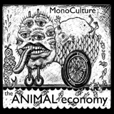 Monoculture - The Animal Economy