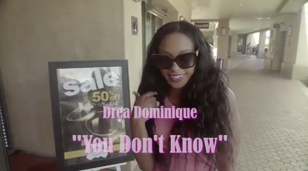 Andrea Dominique - You Don't Know [Music Video]
