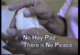 Still frame from: No Hay Paz (There Is No Peace)