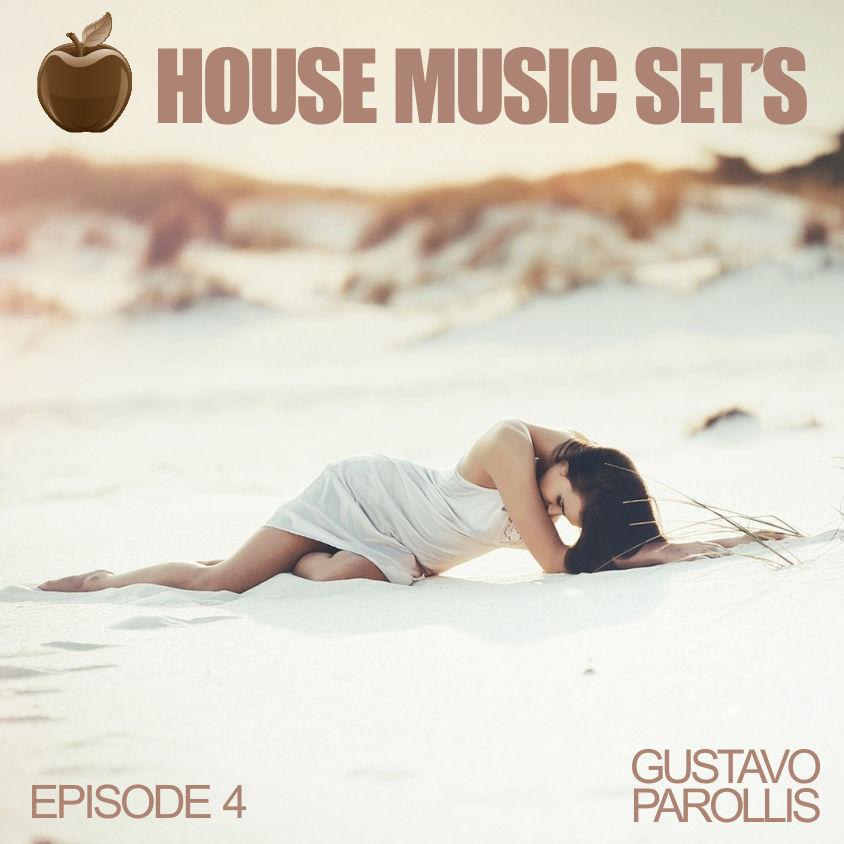 Gustavo parollis house music set 39 s ep 4 gustavo for House music set