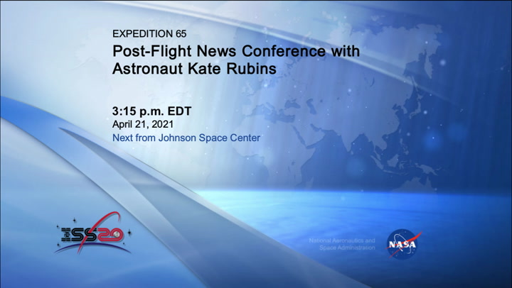 /iss064m261111914-Expedition_64_Post-Flight_News_Conference_with_Kate_Rubins_210421_1467892.mxf