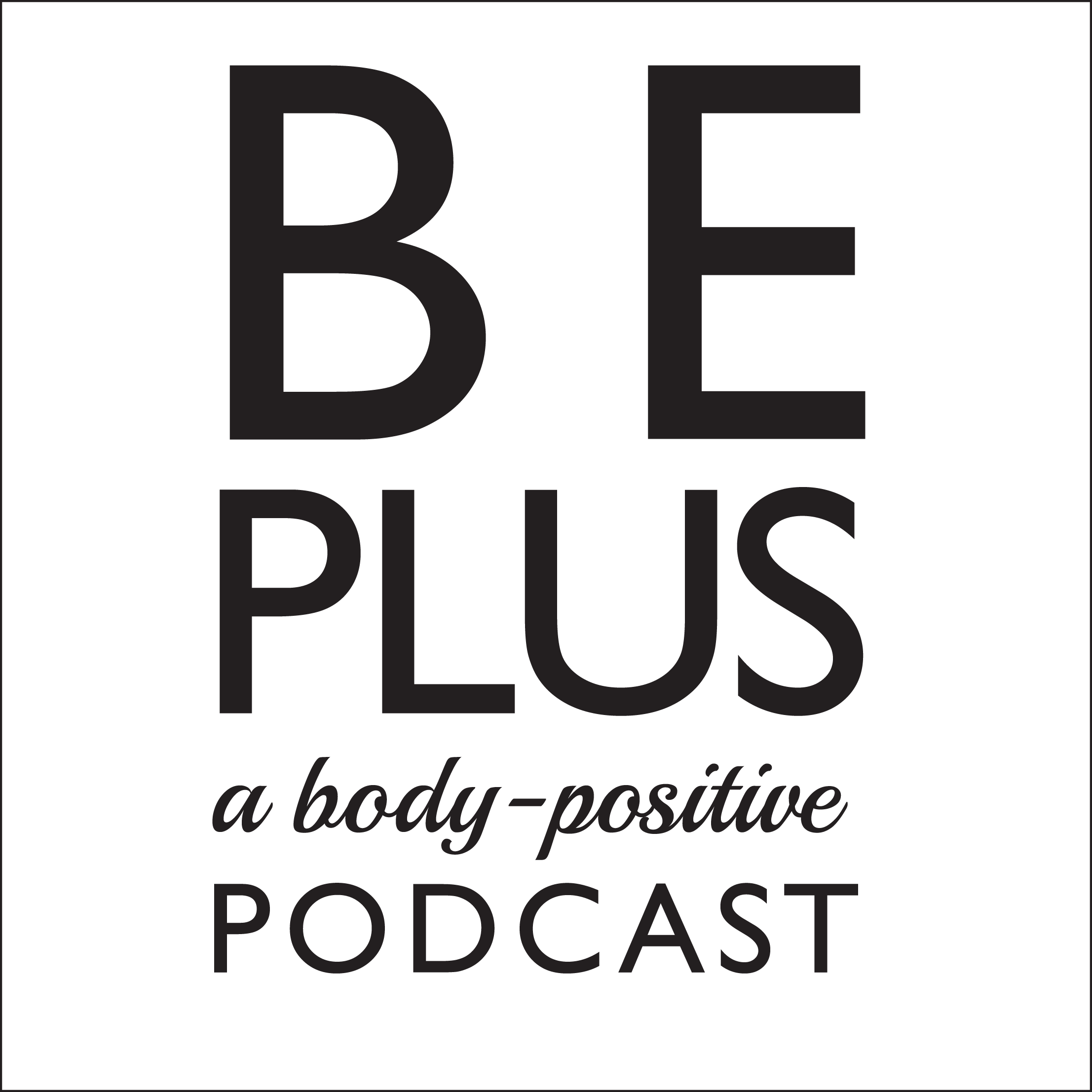 Be Plus Podcast
