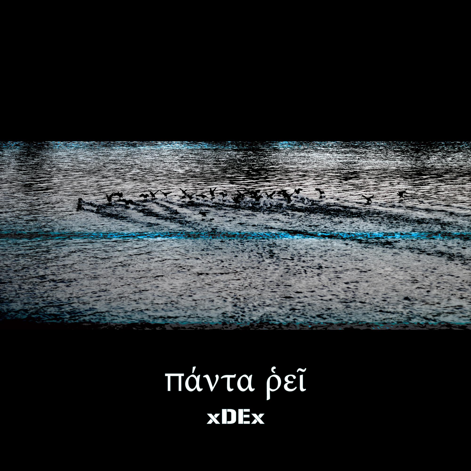 xDEx - PANTA RHEI (πάντα ῥεῖ) [mhrk219] : Free Download