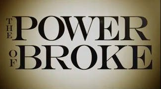 The Power of Broke [Trailer]