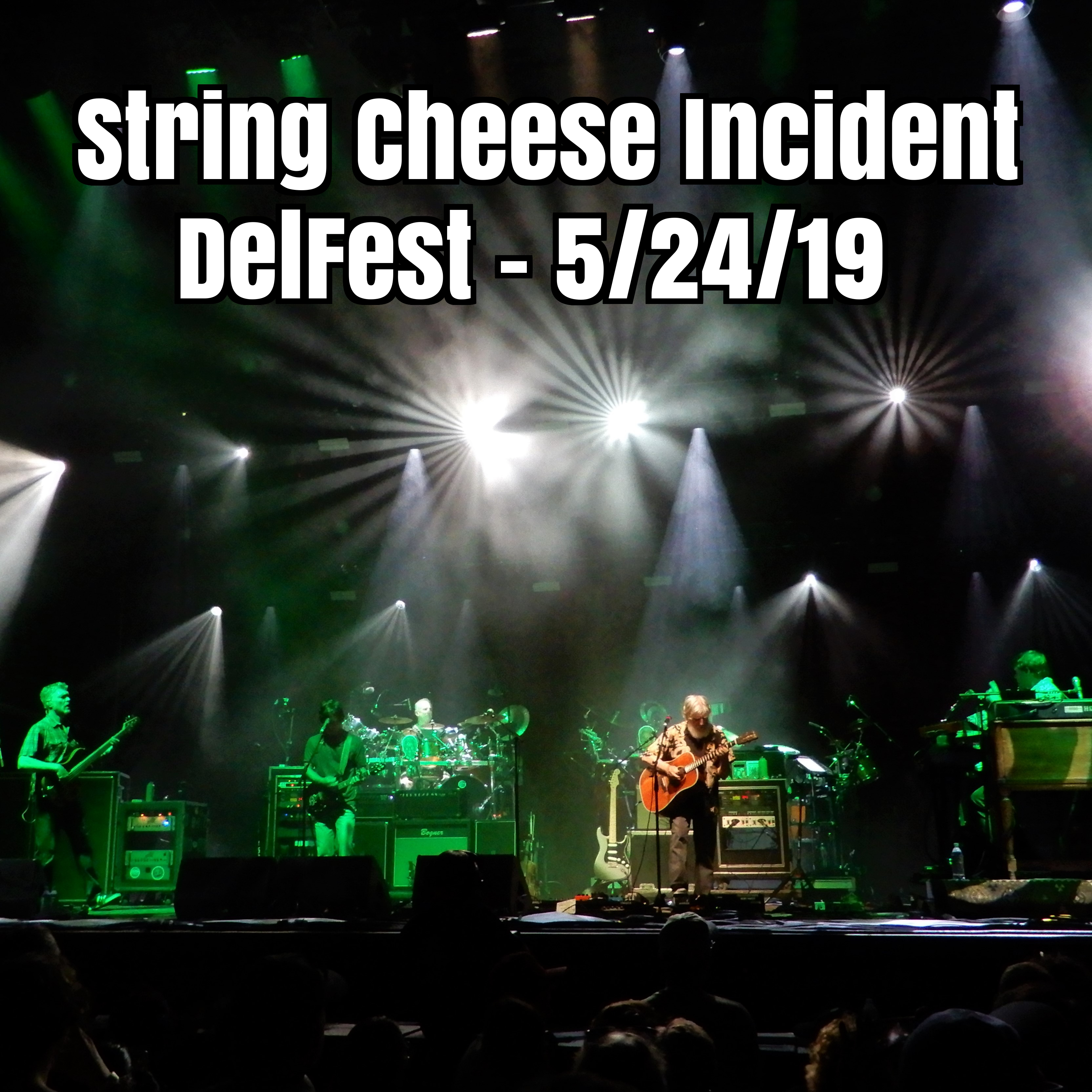 String Cheese Incident Live at DelFest on 2019-05-24 : Free Download