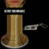 Violet Pow! Destroy Your Own Music