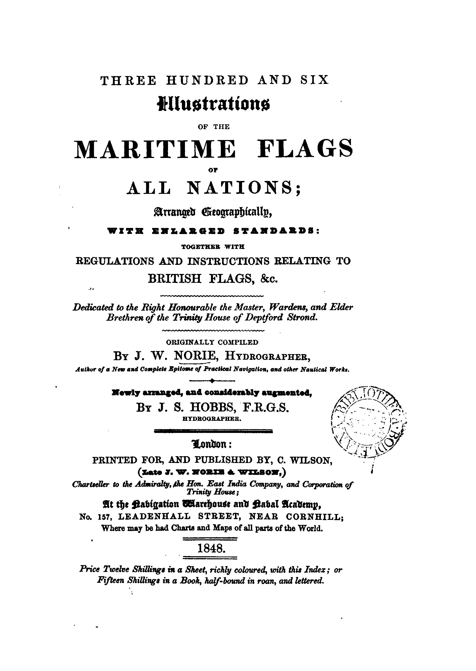 Three Hundred and Six Illustrations of the Maritime Flags of