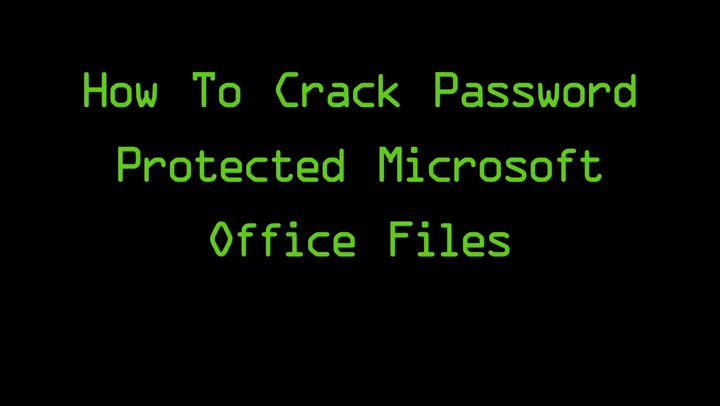 Crack Password-Protected Microsoft Office Files [Tutorial]