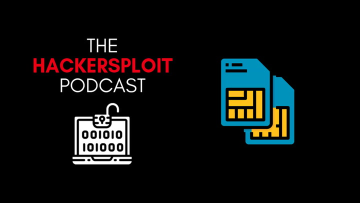 The HackerSploit Podcast - SIM Port Attack