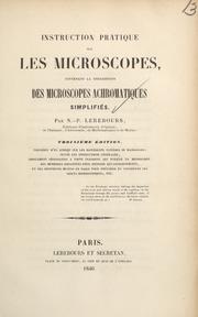 Instruction pratique sur les microscopes : contenant la description des microscopes achromatiques simplifiés