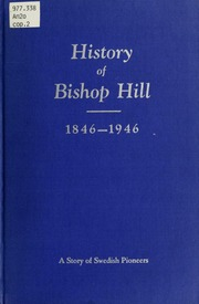100 years: a history of Bishop Hill, Illinois : also biographical sketches of many early pioneers in Illinois