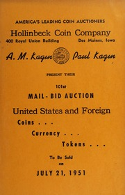 101st Mail-Bid Auction: United States and Foreign Coins, Currency, Tokens