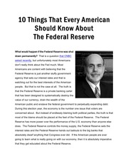 should america abolish the federal reserve Advocating the abolition of the federal reserve, an institution people take for granted, seems too radical for most people, who think financial crises are the result of too little, not too much, government regulation.