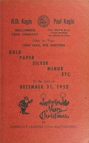 140th Mail Bid Auction: Gold, Paper, Silver, Minor, Etc.