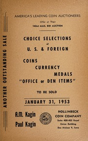 143rd Mail Bid Auction: Choice Selections of U.S. Foreign Coins, Currency, Medals, \Office or Den Items\