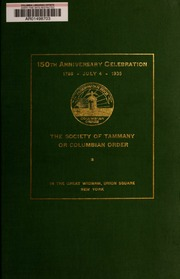 150th anniversary celebration, 1786, July 4, 1936. The Society of Tammany, or Columbian Order in the great wigwam, Union Square, New York