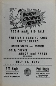 160th Mail Bid Sale by America's Leading Coin Auctioneers: United States and Foreign Gold, Silver, Minor and Paper