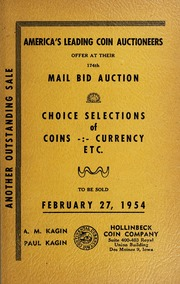 174th Mail Bid Auction: Choice Selections of Coins, Currency, Etc.