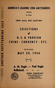 180th Mail Bid Auction: Selections of U.S. & Foreign Coins, Currency, Etc.