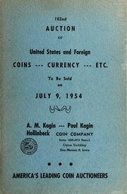 182nd Auction of United States and Foreign Coins, Currency, Etc.