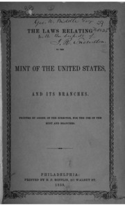 The Laws Relating to the Mint of the United States