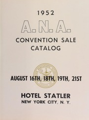 1952 annual national convention of the American Numismatic Association official public auction sale in six sessions. [08/16/1952], [08/18-19/1952], [08/21/1952].