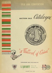 The 1958 ANA convention auction sale catalogue ... [08/13-15/1958]