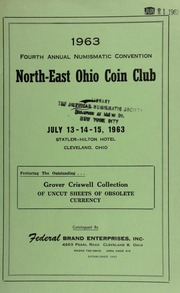 1963 fourth annual numismatic convention : north-east Ohio coin club : featuring the outstanding Grover Criswell collection of uncut sheets of obsolete currency. [07/13-15/1963]