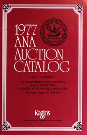 1977 A.N.A. Auction Catalog: Volume III, Session 3