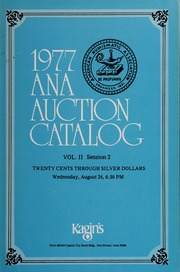 1977 A.N.A. Auction Catalog: Volume II, Session 2
