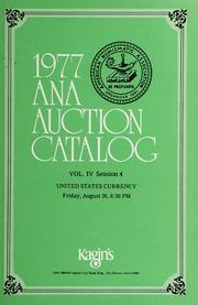 1977 A.N.A. Auction Catalog: Volume IV, Session 4