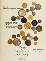 The 1983 American Numismatic Association mid winter auction, featuring coins from over 150 different consignors ... [02/24-26/1983]