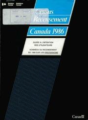 Guide à l-intention des utilisateurs, données du recensement de 1986 sur les professions.