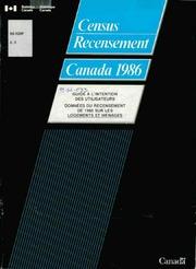 Guide à l-intention des utilisateurs : données du recensement de 1986 sur les logements et ménages.