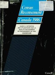 Guide à l-intention des utilisateurs sur la qualité des données du recensement de 1986.