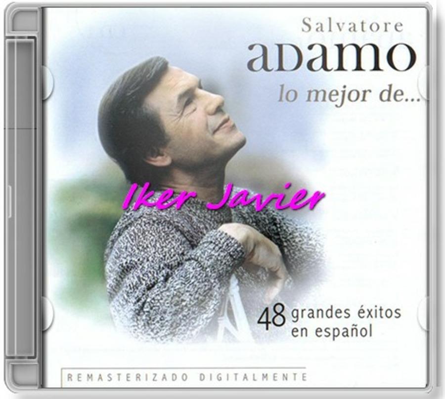 2002 Lo Mejor De Disc01 Salvatore Adamo Free Download Borrow And Streaming Internet Archive