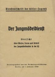 2003 Dienstvorschrift Der Hitlerjugend Der Jungmaedeldienst