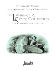 Numismatic Images on American Paper Currencies, The Lawrence R. Stack Collection
