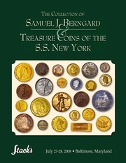 The Collection of Samuel J. Berngard & Treasure Coins of the S.S. New York (pg. 304)
