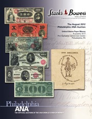 The August 2012 Philadelphia ANA Auction, United States Paper Money
