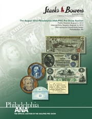 The August 2012 Philadelphia ANA/PNG Pre-Show Auction [Currency] (pg. 58)