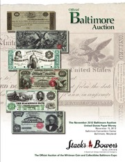 The November 2012 Baltimore Auction, United States Paper Money