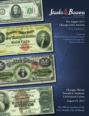 The August 2013 Chicago ANA Auction, U.S. Currency