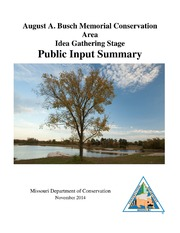 August A. Busch Memorial Conservation Area Idea Gathering Stage Public Input Summary 2014