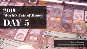 2019 ANA World's Fair of Money - Day 5